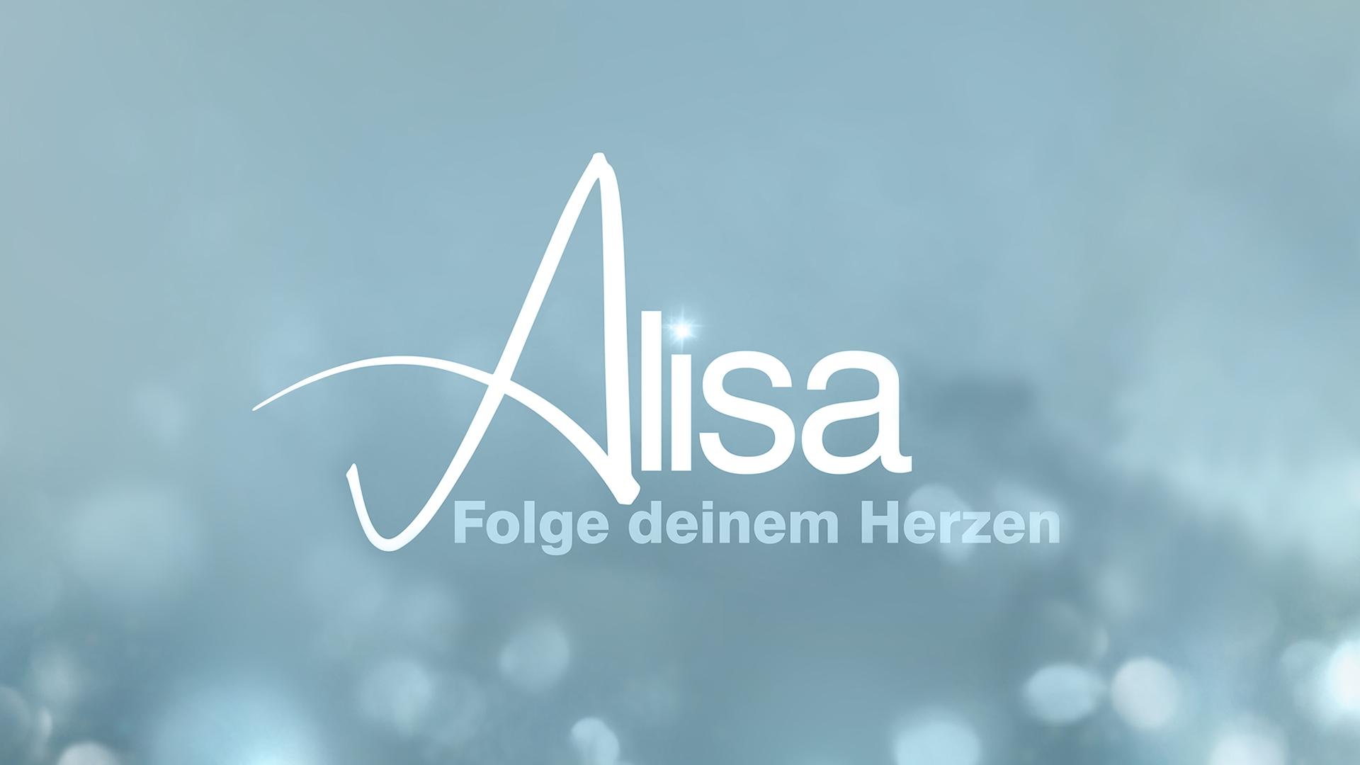 Alisa Folge deinem Herzen