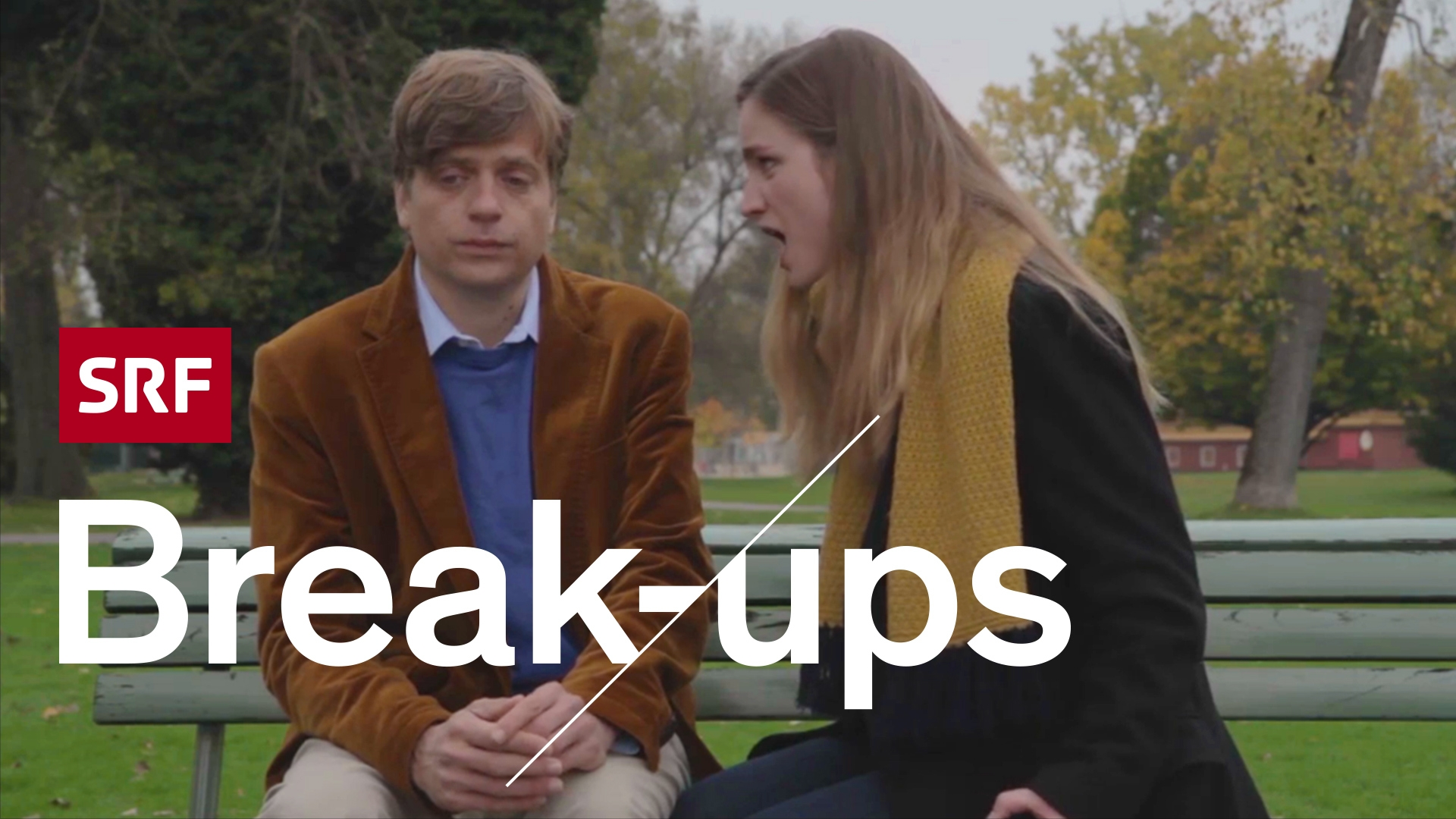 Break ups
