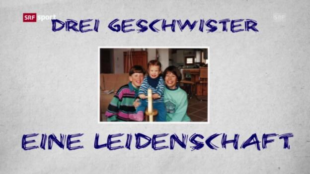 Video «Ski: Die Geschwister Gisin» abspielen