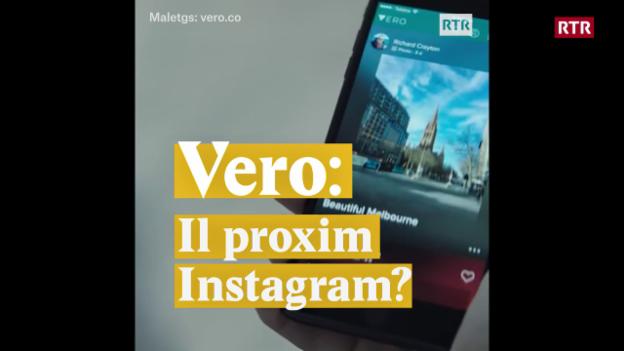Laschar ir video «Vero: Il proxim Instagram?»