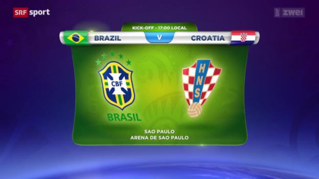Video «Vorschau auf das Eröffnungsspiel Brasilien - Kroatien» abspielen