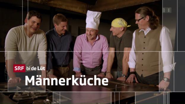 Video ««SRF bi de Lüt – Männerküche» (5/5): Hubert Schubiger» abspielen