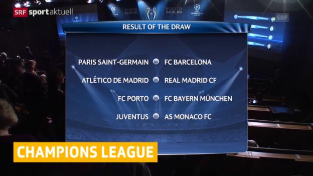 Video «Fussball: Champions League, Auslosung Viertelfinals» abspielen