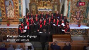 Laschar ir video «Chor mischedau Vignogn»