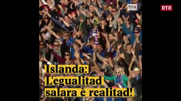 Laschar ir video «Islanda: Legualitad salara è realitad!»