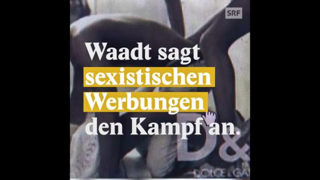 Video «Kanton Waadt will sexistische Werbung verbieten» abspielen