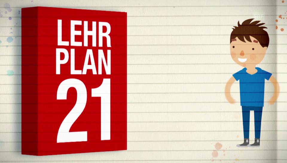 Lehrplan 21 - einfach erklärt