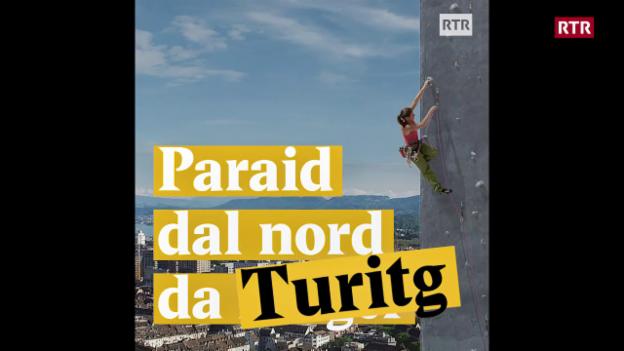 Laschar ir video «Paraid dal nord da l'Eiger --> Turitg!»