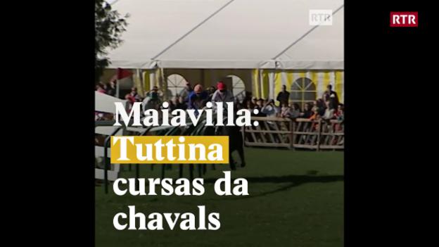 Laschar ir video «Maiavilla: Tuttina cursas da chavals»