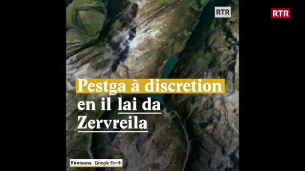 Laschar ir video «Pestga à discretion en il lai da Zervreila»