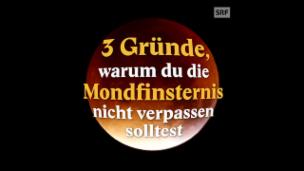 Video «Jahrhundert-Mondfinsternis» abspielen
