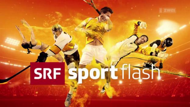 Video ««sportflash» vom 31.07.2017» abspielen