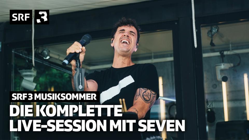 Das komplette Live-Konzert von Seven in Brugg