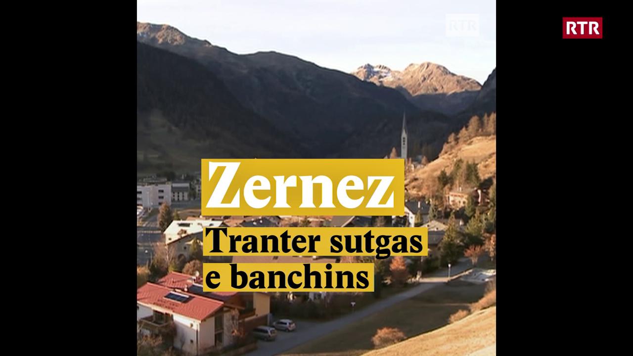 Zernez - Tranter sutgas e banchins
