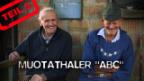Video «Muotathaler ABC, Teil 5: Sälzene bis Zäntumä» abspielen