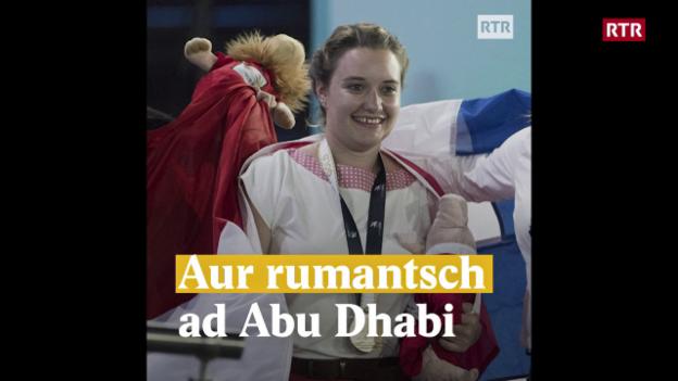 Laschar ir video «Aur rumantsch ad Abu Dhabi»
