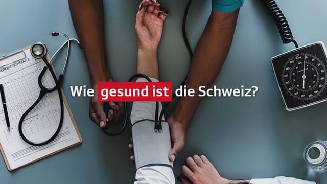 Wie gesund ist die Schweiz? – Gesünder als ich?