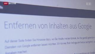 Video «Recht auf Vergessen: User können bei Google Löschantrag stellen» abspielen