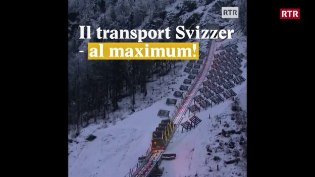 Laschar ir video «Il transport Svizzer - al maximum!»