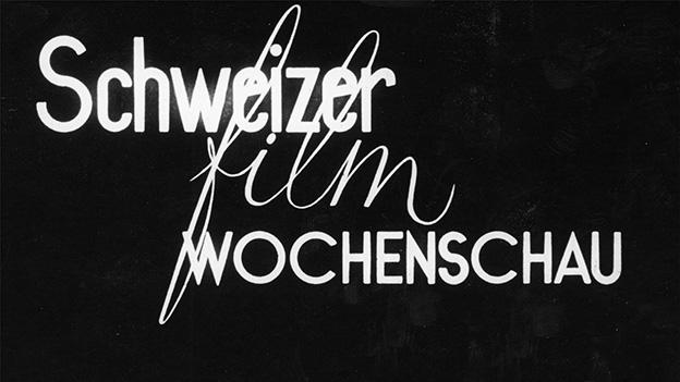 Dokumentarbericht von 1956 zur Schweizer Film-Wochenschau