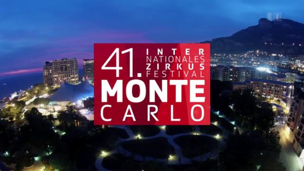 Video «41. Zirkusfestival Monte Carlo vom 14.04.2017» abspielen