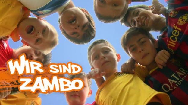 Video «Das ist deine «Zambo»-Welt» abspielen