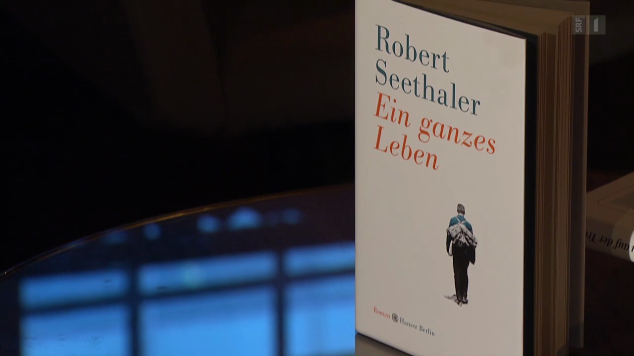 «Ein ganzes Leben» von Robert Seethaler (Hanser Berlin)