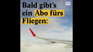 """Video «Jetzt kommt die """"Mehrfahrtenkarte"""" fürs Fliegen» abspielen"""