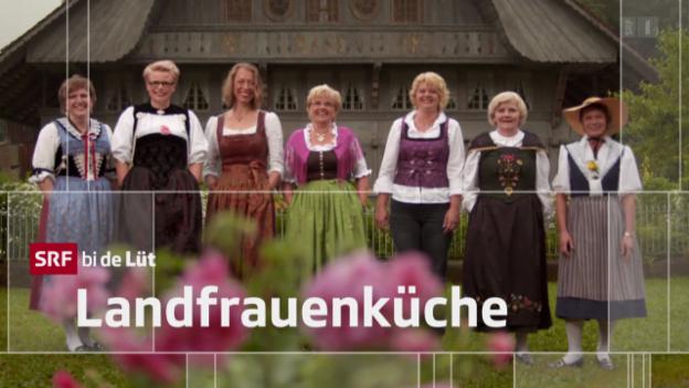 Video ««SRF bi de Lüt – Landfrauenküche» (2): Stefanje Moser, Wichtrach/BE» abspielen