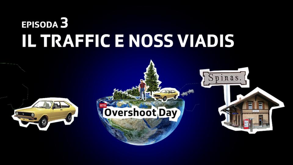 Il traffic e noss viadis