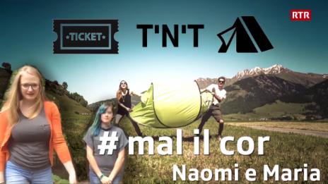 Laschar ir video «Victuras tickets e tendas - Naomi e Maria»