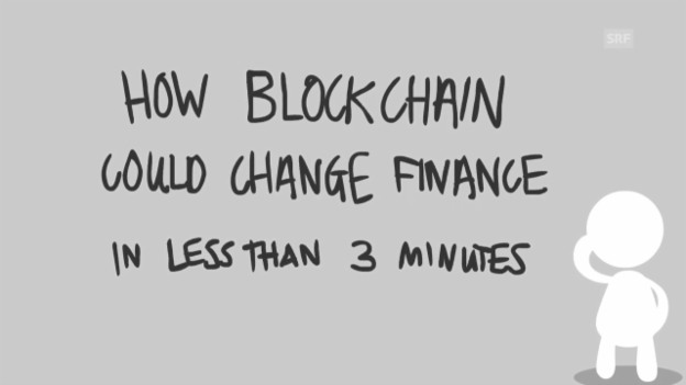 Video «Erklärvideo Blockchain (engl., Financial News)» abspielen