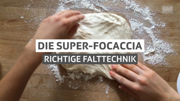 Video «Super-Focaccia» abspielen