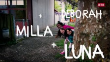 Laschar ir video «Luna, Milla e Deborah»