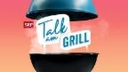 Video Talk am Grill vom 19.08.2018 abspielen.
