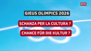 Laschar ir video «La discussiun gieus olimpics 2026: «Schanza per la cultura?» (3/3)»