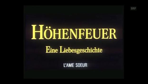 Video «Trailer «Höhenfeuer»» abspielen