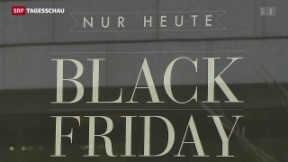 Video ««Black Friday» auch in der Schweiz» abspielen