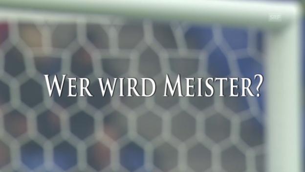 Video «Fussball: Super League, Experten-Prognose Rückrunde» abspielen