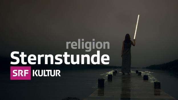 Video «Sternstunde Religion vom 01.01.2016» abspielen
