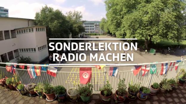 Video ««Schule machen»: Sonderlektion Radio machen» abspielen