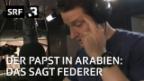 Video «Wer ist der wahre GOAT, der Papst oder Federer?» abspielen