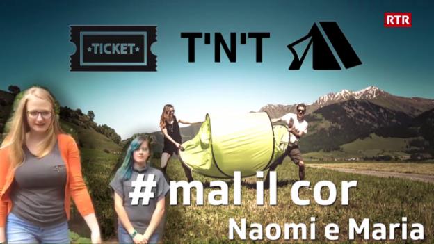 Laschar ir video «Victuras tickets e tendas - Naomi e Maria original»