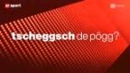 Video ««Tscheggsch de Pögg»: Wie ein Bob gesteuert wird» abspielen