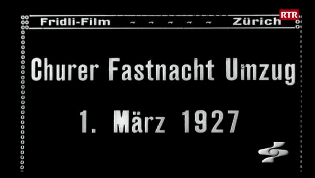 Laschar ir video «Tschaiver a Cuira 1927»