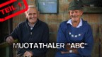 Video «Muotathaler ABC, Teil 1: Alig bis Dienig» abspielen