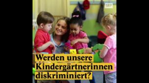Video «Werden Kindergärtnerinnen diskriminiert?» abspielen