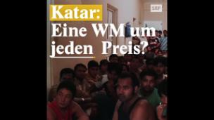 Video «Verheerende Arbeitsbedingungen: WM in Katar» abspielen