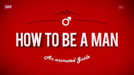Video «How To Be A Man» abspielen