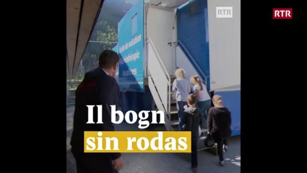Laschar ir video «Il bogn sin rodas»